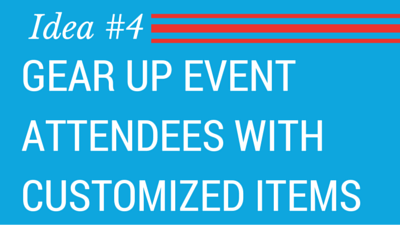 Booster-5 Innovative Product Fundraising Ideas-Gear up event attendees with customized items