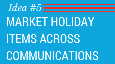 Booster-5 Innovative Product Fundraising Ideas-Market holiday items across communications