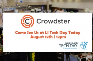 LI Tech Day- Come See Crowdster!